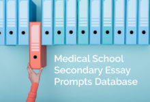 Photo of Medical School Secondary Essay Prompts Database