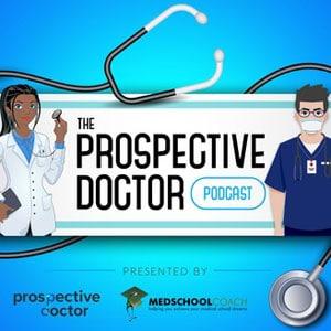 ProspectiveDoctor Podcast