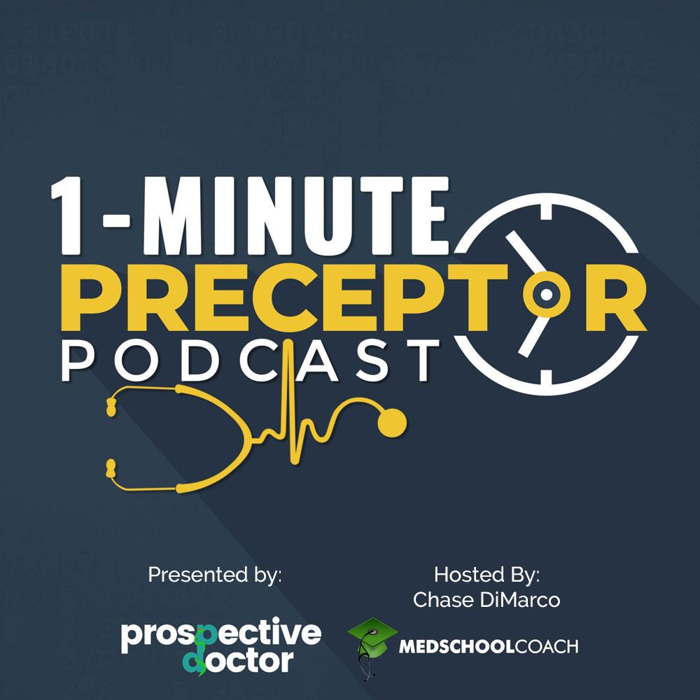 1-Minute Preceptor Podcast