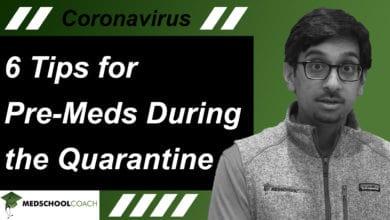 Photo of 6 Tips for Pre-Meds During the Quarantine