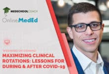 Photo of Maximizing Your Clinical Rotations – Lessons for During and After COVID-19