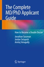 The Complete MD/PhD Applicant Guide