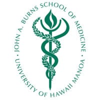 University of Hawaii at Manoa John A. Burns School of Medicine
